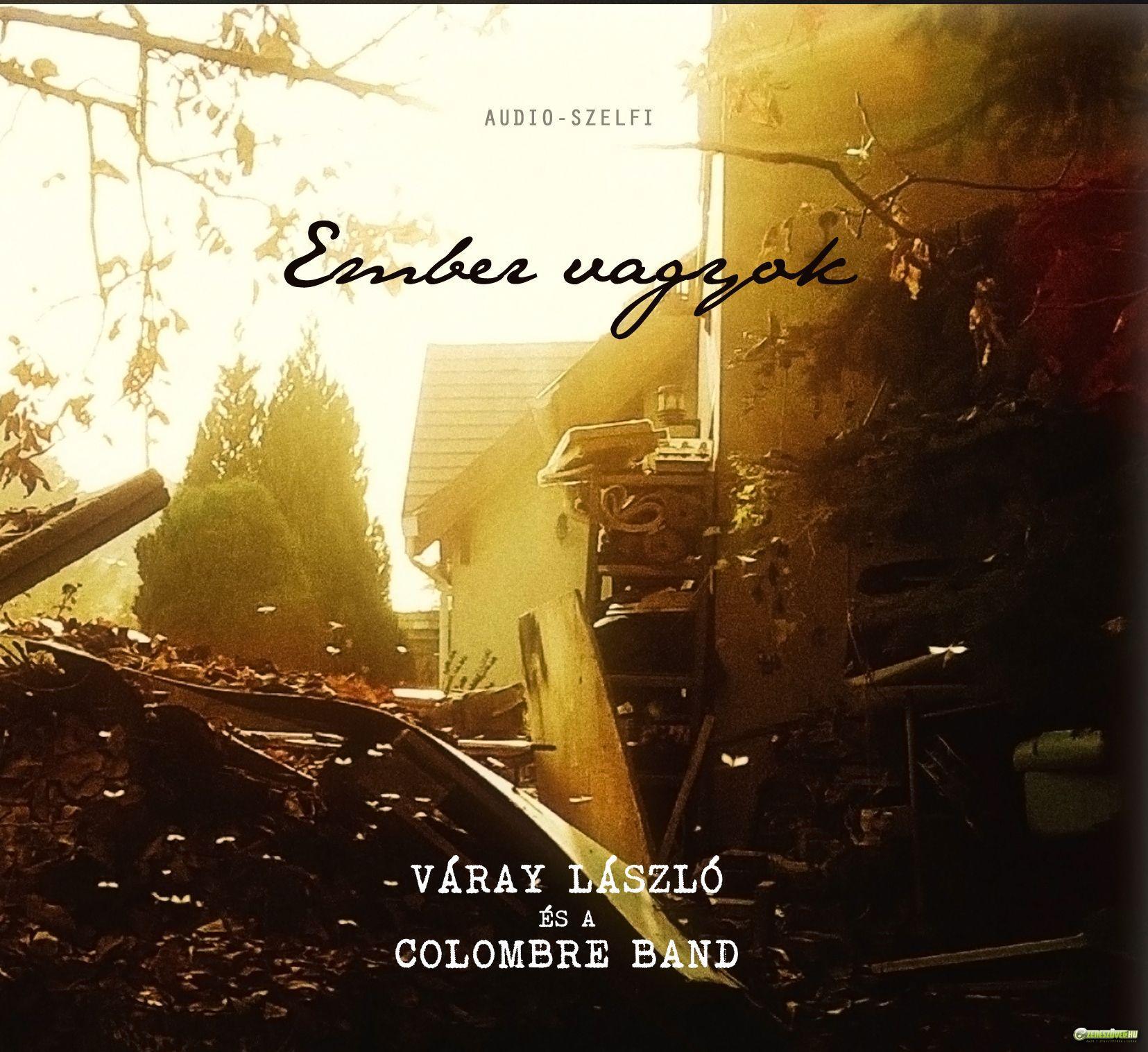 Colombre Band Ember vagyok – Audio-szelfi