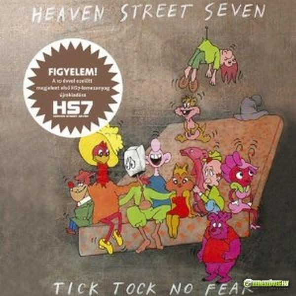 Heaven Street Seven Tick Tock No Fear