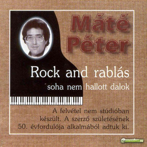 Máté Péter Rock and rablás