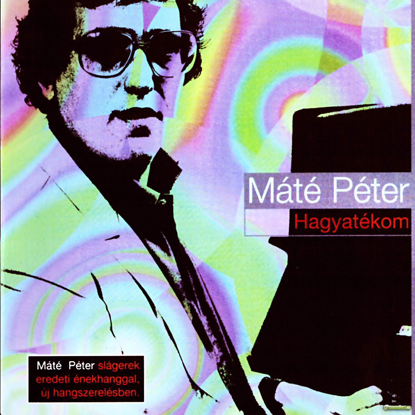 Máté Péter Hagyatékom