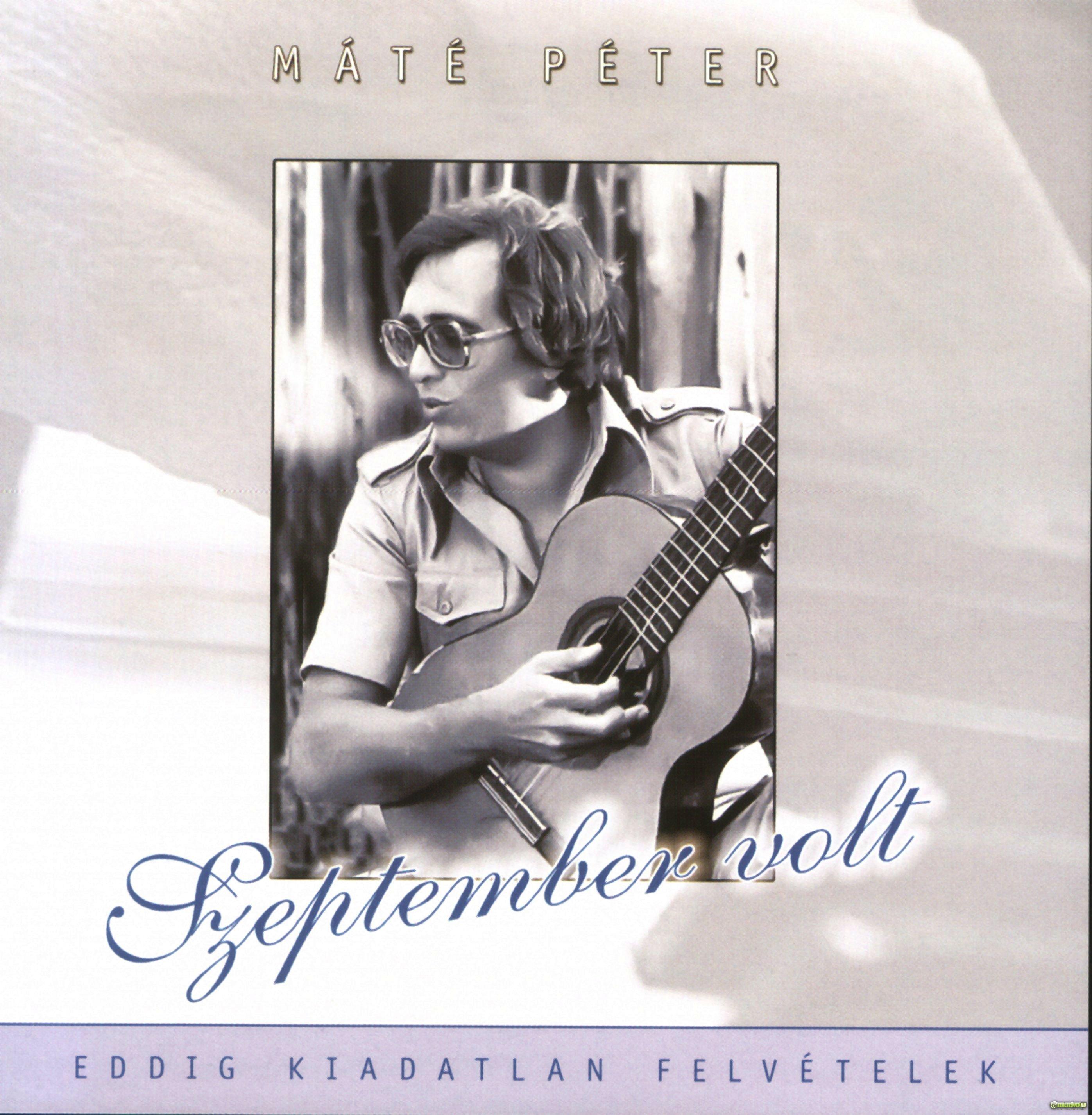 Máté Péter Szeptember volt