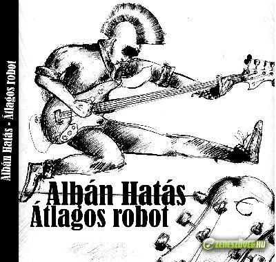 Albán Hatás Átlagos Robot