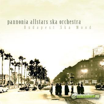Pannonia Allstars Ska Orchestra Budapest Ska Mood