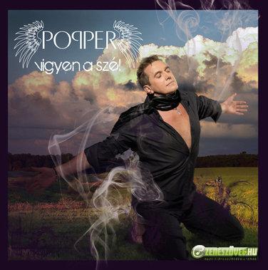 Popper Péter Vigyen a szél