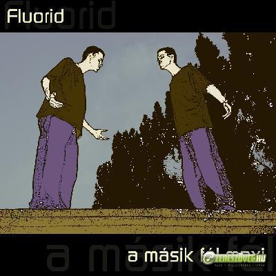 Fluorid A másik fél MAXI