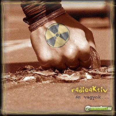 Radioaktív Én vagyok...