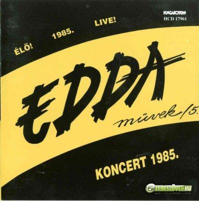 Edda Művek Edda Művek Live 1985
