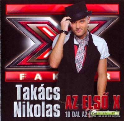 Takács Nikolas Az első X - 10 dal az élő showból