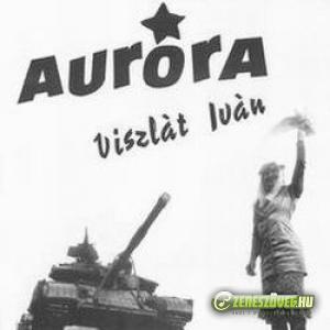 Aurora Viszlát Iván!