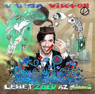 Varga Viktor Lehet zöld az ég