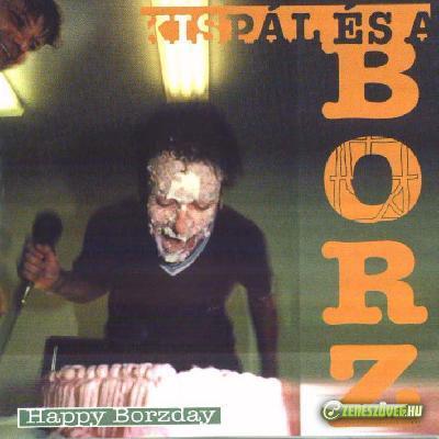 Kispál és a Borz Happy Borzday