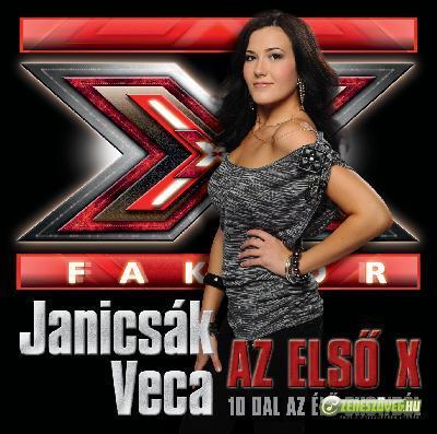 Janicsák Veca Az első X - 10 dal az élő showból