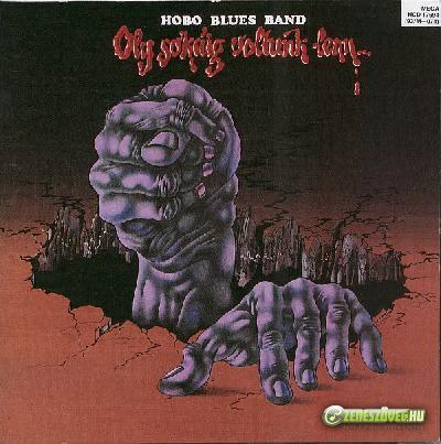 Hobo Blues Band Oly sokáig voltunk lenn...